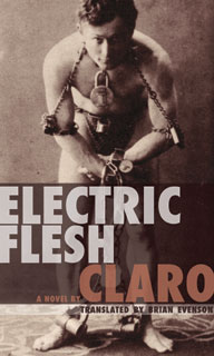 Electric Flesh, by Claro